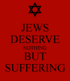 jews-deserve-nothing-but-suffering